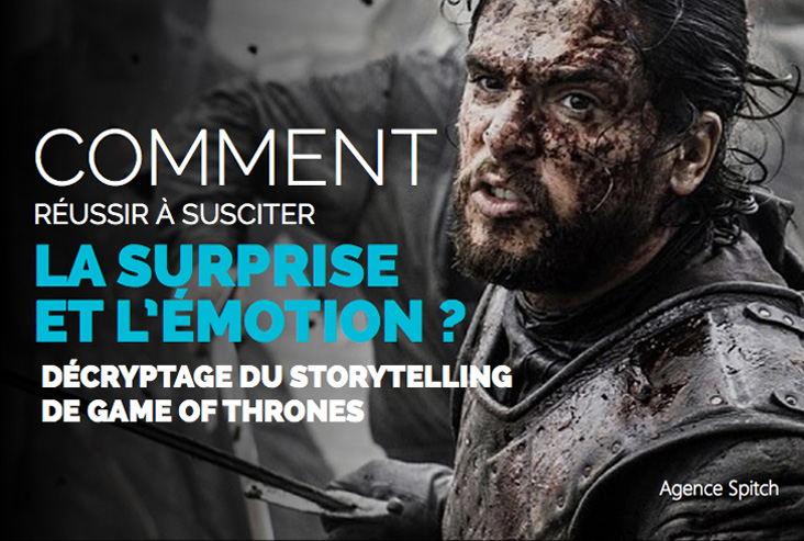 Comment-susciter-la-surprise-et-l'émotion --Décryptage-du-Storytelling-de-Game-Of-Thrones-