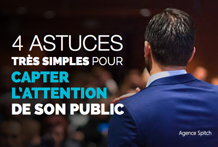 4-astuces-très-simples-pour-capter-l'attention-de-son-public